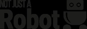 Not Just A Robot